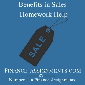 Benefits in Sales Homework Help