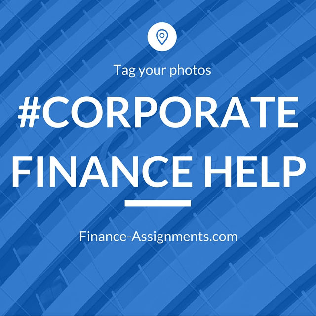 corporate finance help Stuck with a corporate finance homework problem get help from qualified corporate finance tutors 24/7, 100% accurate solutions, reasonable prices.
