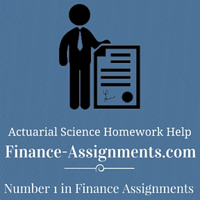 Actuarial Science Homework Help