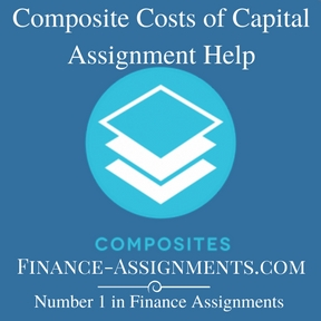 Composite Costs of Capital Assignment Help