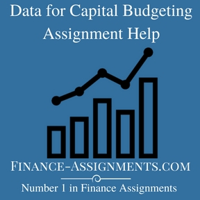 Data for Capital Budgeting Assignment Help