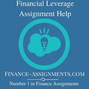 Financial Leverage Assignment Help