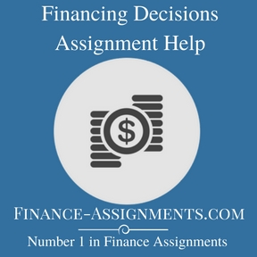 Financing Decisions Assignment Help