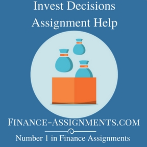 Invest Decisions Assignment Help