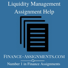 Liquidity Management Assignment Help