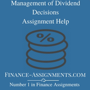 Management of Dividend Decisions Assignment Help