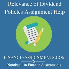 Relevance of Dividend Policies Assignment Help
