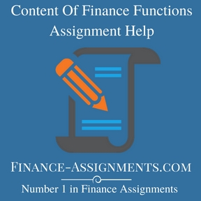 Content Of Finance Functions Assignment Help