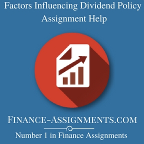Factors Influencing Dividend Policy Assignment Help