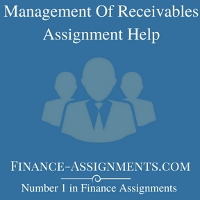 Management Of Receivables Assignment Help