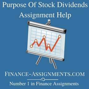 Purpose Of Stock Dividends Assignment Help