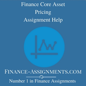Finance Core Asset Pricing Assignment Help