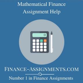 Mathematical Finance Assignment Help