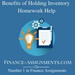 Benefits of Holding Inventory