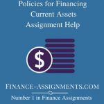 Policies for Financing Current Assets