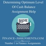 Determining Optimum Level Of Cash Balance
